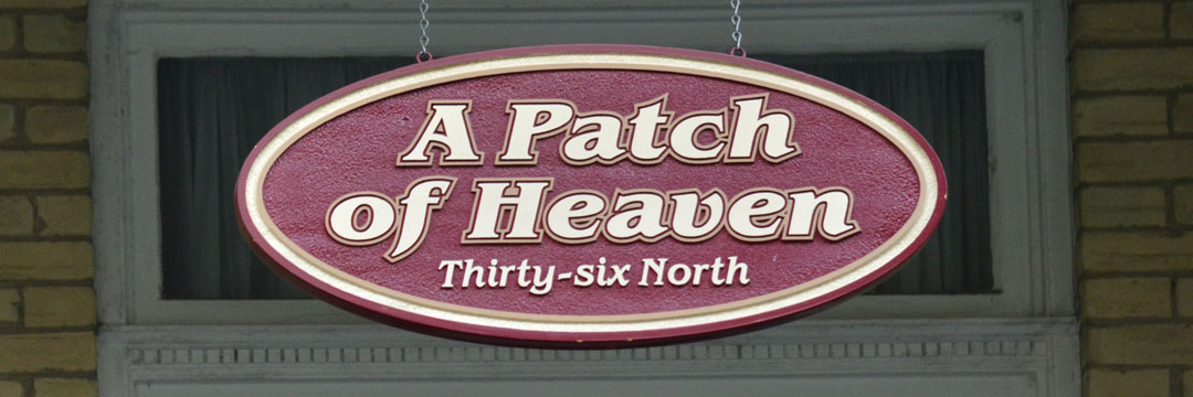 A Patch of Heaven Sign
